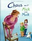 Chaos-mit-Mick-und-Muck